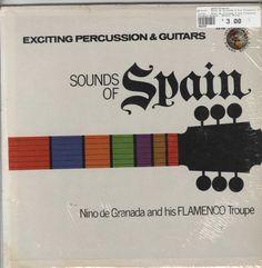 Nino de Granada & his Flamenco Troupe - Exciting Percussion & Guitars Sounds of Spain