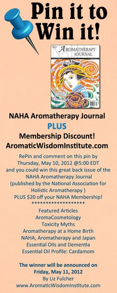 Pin it to Win it!  Just repin and comment by Thursday May 10th and winner will be announced Friday May 11th on my blog at http://www.aromaticwisdominstitute.com.