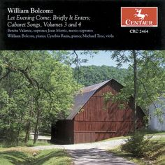 William Bolcom Jane Kenyon - Let Evening Come/ Briefly It E