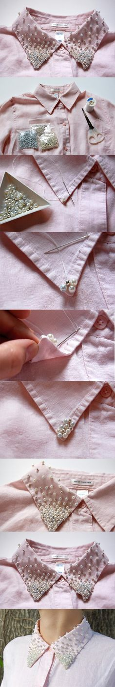 The best DIY projects & DIY ideas and tutorials: sewing, paper craft, DIY. DIY Women's Clothing : 17 Interesting DIY Fashion Ideas- embellish a button up shirt by sewing beads & pearls into the collar -Read Do It Yourself Mode, Do It Yourself Fashion, Sewing Hacks, Sewing Crafts, Sewing Projects, Diy Crafts, Sewing Tools, Diy Clothing, Sewing Clothes