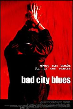Bad City Blues 1999