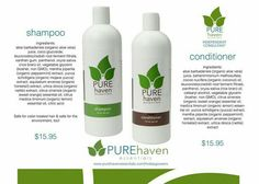 PURE haven essentials  Safe, Natural, Non-Toxic, and Chemical FREE...Shampoo & Conditioner! Visit:  www.purehavenessentials.com/melissaluther  Party #:  157371