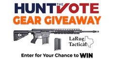 "Enter for your chance to win a LaRue Tactical package now. 1 x LaRue Tactical 22"" PredatOBR 6.5 Creedmoor 1x Hunter Nation Base Membership One Winner per Week - More Info at HuntTheVote.org - @HuntTheVote"