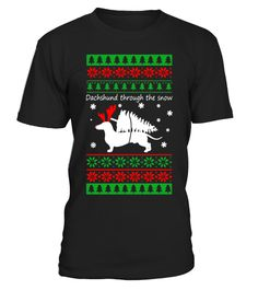 "# Dachshund Christmas Dachshund Through The Snow T-Shirt .  Special Offer, not available in shops      Comes in a variety of styles and colours      Buy yours now before it is too late!      Secured payment via Visa / Mastercard / Amex / PayPal      How to place an order            Choose the model from the drop-down menu      Click on ""Buy it now""      Choose the size and the quantity      Add your delivery address and bank details      And that's it!      Tags: Bound to become a favourite…"