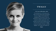 Iconic Hairstyles: Twiggy via @PureWow Twiggy was just 15 years old!