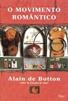 O movimento romântico - Alain de Botton