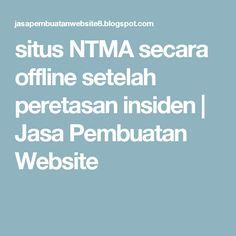 situs NTMA secara offline setelah peretasan insiden | Jasa Pembuatan Website