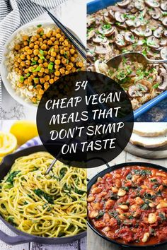54 Cheap Vegan Meals That Don't Skimp On Taste. Feeding a family on a tight budget isn't easy so here is a collection of cheap vegan meals ideas that will keep your wallet & your taste buds happy.