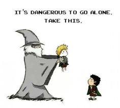 He will carry you to Mount Doom. Literally .
