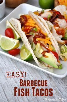 Easy Barbecue Fish Tacos: a healthy, family-friendly dinner that's ready in about 15 minutes!