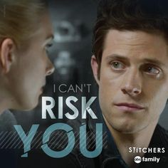 """S1 Ep4 """"I See You"""" - I can't risk you. #Stitchers"""