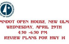 Review Plans for HWY 14 at MnDOT Open House in New Ulm