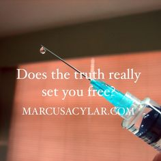 Does the truth really set you free?