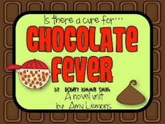 Chocolate Fever is written by Robert Kimmel Smith. It is equivalent to a reading level, but can be used for lower grades as well with the teac. Fever Book, The Chocolate Touch, Make A Book Cover, Text To Self Connection, Teaching Reading, Teaching Ideas, Guided Reading, Teacher Resources, Reading Levels