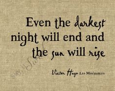 Google Image Result for http://favimages.com/wp-content/uploads/2012/08/uplifting-quotes-sayings-dark-night-end-sun-rise.jpg