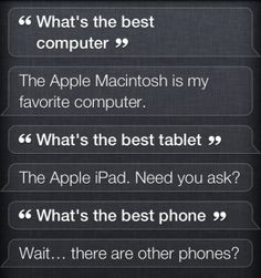 11. What's the Best Phone? - 13 Funny Questions to Ask Siri for Your Own Amusement ... → Funny