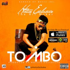 "FRESH MUSIC: Hotice Exclusive - Tombo (Snippet) ||@HoticeExclusive   Whatsapp / Call 2349034421467 or 2348063807769 For Lovablevibes Music Promotion   Highly anticipated jam of the year ""Tombo"" By ""Hotice Exclusive""is finally set to drop. meanwhile below is the preview of this song! You can also Pre-order/buy the full track oniTunesAmazonSpotifyApple Music Etc. DOWNLOAD MP3: Hotice Exclusive - Tombo (Snippet)  MUSIC"