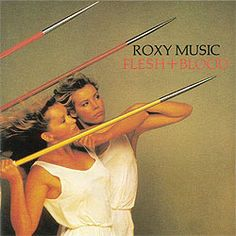 roxy music flesh_and_blood Peter Saville Iconic Album Covers, Greatest Album Covers, Rock Album Covers, Classic Album Covers, Music Album Covers, Music Albums, Rock And Roll, Classic Rock Albums, Peter Saville