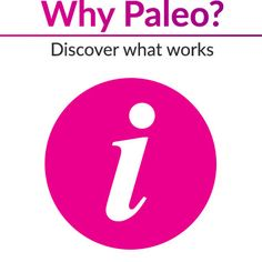 Why Paleo? Discover What Works
