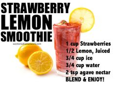 Smoothie of the day! Strawberry Lemon Blast...use regular sugar to sweeten instead of the agave nectar. YUM.
