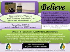 Benefits with the essential oil- BELIEVE