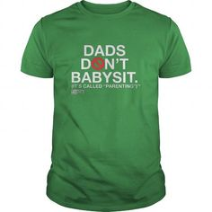 Dads Don't Babysit - Hot Trend T-shirts