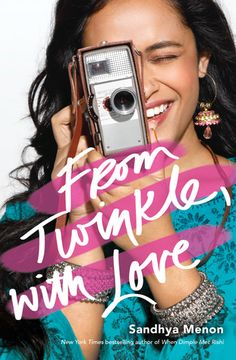 Cover Reveal: From Twinkle, with Love by Sandhya Menon - On sale June 5, 2018! #CoverReveal
