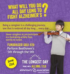 What will you all day long to fight #Alzheimers on #TheLongestDay? How about playing an #instrument like the #violin?