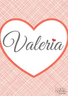 Valeria: Meaning, origin, and popularity of the name. This name feels like it's part Valentine, part exotic foreign land. It shares roots with Valentina and is another top pick in places like Russia, Spain, and Latin America. Here in the US, Valeria hit a peak in 2009, but it's still in the top 200s today.