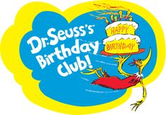 Our  favorite  Birthday  Book Sign  up  for Birthday greetings and  FREE  Dr Suess Book  at http://www.seussville.com/birthdayclub/join