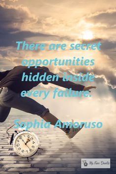 """""""There are secret opportunities hidden inside every failure. Sophia Amoruso, No Worries, Quotations, Opportunity, Motivational Quotes, The Secret, Sayings, Qoutes, Lyrics"""