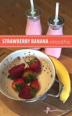 This Strawberry Banana smoothie is an after school favorite!