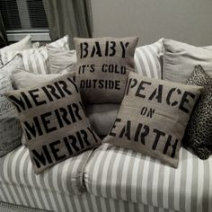 Christmas sayings on burlap pillows!