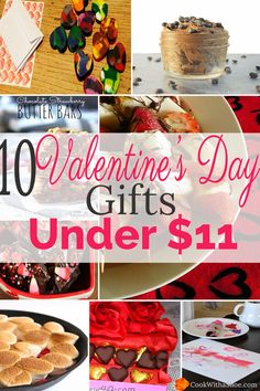 Think Valentine's Day has to be expensive? Think again! These 10 gifts cost only $11 or less. Now you can be generous to more than just your special Valentine by Cook With a Shoe