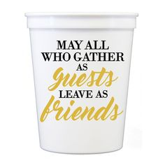 May All Who Gather Stadium Cups