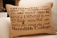 Meredith College Inspired Burlap Throw Pillow for EVENS. Want want want!