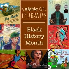 A Mighty Girl Celebrates Black History Month
