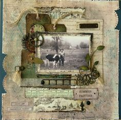 Summer Pasture ~ Rustic heritage page with great vintage accents and layering.