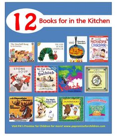 Cook up some learning with 12 kids books for in the kitchen! #childrensbooks #literacy