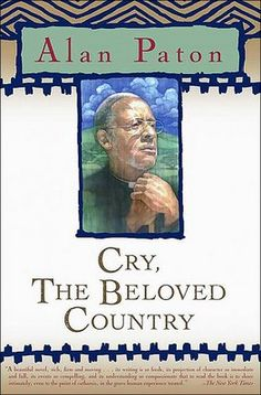 Pin for Later: These Are the Novels That Oprah's Book Club Made Famous Cry, the Beloved Country by Alan Paton This Is A Book, I Love Books, Great Books, The Book, Books To Read, My Books, World Literature, African Literature, Reading Lists