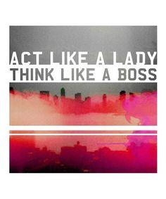 'Act Like a Lady' Art Print #zulily #zulilyfinds