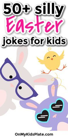 50+ Silly Easter Jokes For Kids