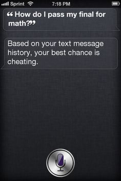 siri can you help me cheat?