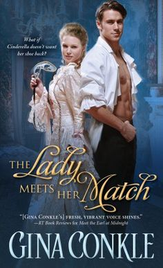 A new twist on #Cinderella ~ The Lady Meets her Match #book 2 Midnight Meetings series Georgian romance from 1768 http://www.embracingromance.com/gina-conkle-2/