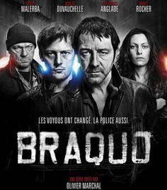 Braquo est un série de télévision française. Il s'agit des policiers et du crime.