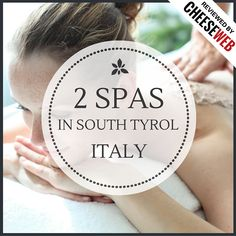 We review 2 spas in South Tyrol, Italy