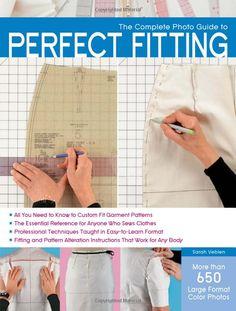 Complete Photo Guide to Perfect Fitting: Amazon.de: Sarah Veblen: Fremdsprachige Bücher