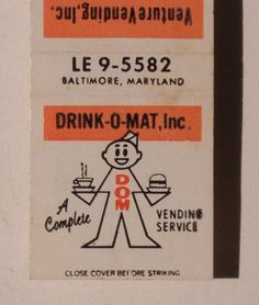 Drink-O-Mat advertising #matchbook design & order your business' own logo #matches at: GetMatches.com #phillumeny