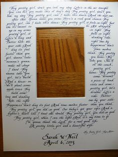 "Song lyrics on a 11 x 14 photo mat with 5 x 7 opening ""Hey Pretty Girl"" by Kip Moore"