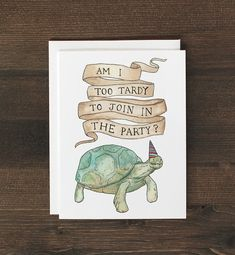 Funny Belated Birthday Card Turtle